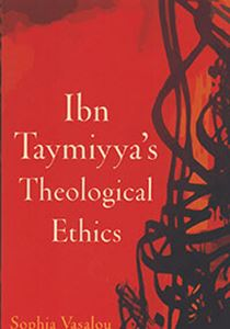 Picture of Ibn Taymiyya's Theological Ethics