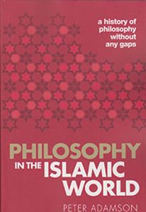 Picture of Philosophy in the Islamic World: A History of Philosophy Without Any Gaps, Volume 3