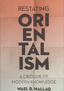 Picture of Restating Orientalism: A Critique Of Modern Knowledge