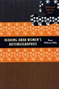 Picture of Reading Arab Women's Autobiographies