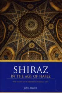 Picture of Shiraz in the Age of Hafez