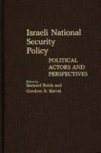 Picture of Israeli National Security Policy: Political Actors and