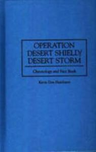 Picture of Operation Desert Shield/ Desert Storm: Chronology and Fact Book