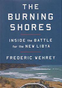Picture of The Burning Shores: Inside The Battle For The New Libya