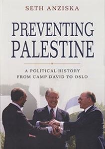 Picture of Preventing Palestine: A political History from Camp David to Oslo
