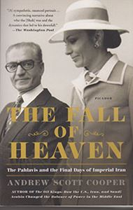 Picture of The Fall of Heaven: The Pahlavis and the Final Days of Imperial Iran