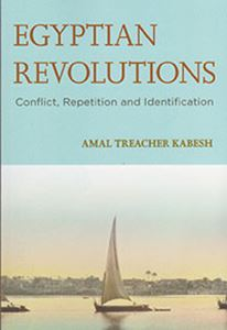 Picture of Egyptian Revolutions: Conflict, Repetition and Identification