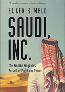 Picture of Saudi, Inc.: The Arabian Kingdom's Pursuit Of Profit And Power