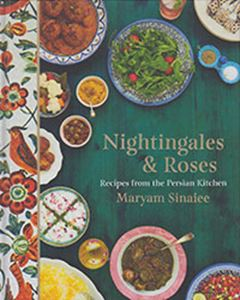Picture of Nightingales & Roses: Recipes From The Persian Kitchen
