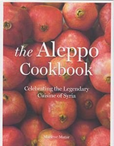 Picture of The Aleppo Cookbook: Celebrating the Legendary Cuisine of Syria