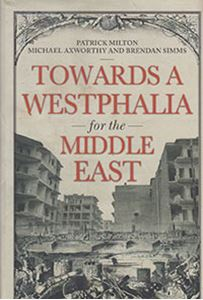 Picture of Towards A Westphalia for the Middle East