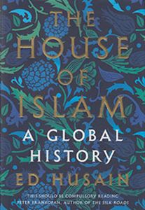 Picture of The House of Islam: A Global History