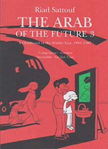 Picture of Arab of the Future 3: 1985-1987