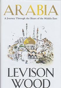 Picture of Arabia: A Journey Through The Heart Of The Middle East