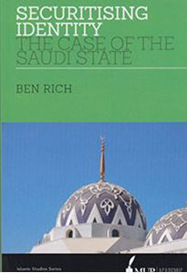 Picture of Securitising Identity: The Case of the Saudi State