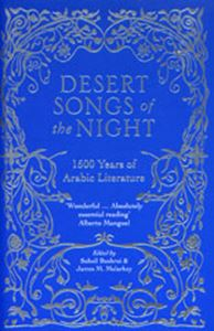 Picture of Desert Songs of the Night: 1500 Years of Arabic Literature