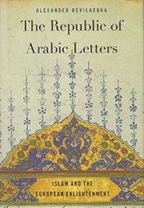 Picture of The Republic of Arabic Letters: Islam and the European Enlightenment