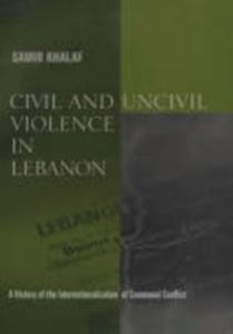 Picture of Civil and Uncivil Violence in Lebanon
