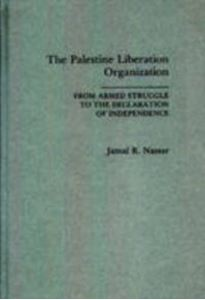 Picture of Palestine Liberation Organization: From Armed Struggle to the