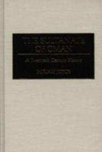 Picture of Sultanate of Oman : A Twentieth Century History