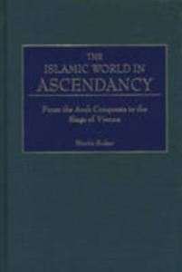 Picture of Islamic World in Ascendancy