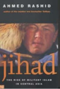 Picture of Jihad: The Rise of Militant Islam in Central Asia