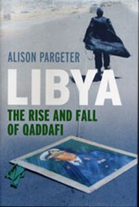 Picture of Libya: The Rise and Fall of Qaddafi