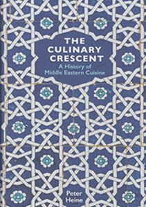 Picture of The Culinary Crescent: A History Of Middle Eastern Cuisine