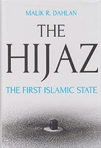 Picture of The Hijaz: The First Islamic State
