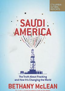 Picture of Saudi America: The Truth About Fracking And How It's Changing The World
