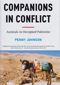 Picture of Companions in Conflict: Animals in Occupied Palestine