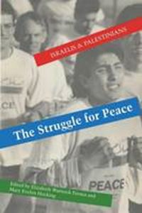 Picture of Struggle for Peace: Israelis & Palestinians