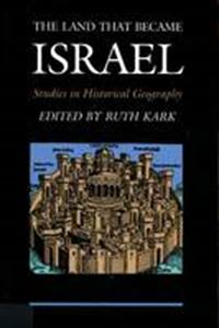 Picture of Land That Became Israel : Studies in Historical Geography
